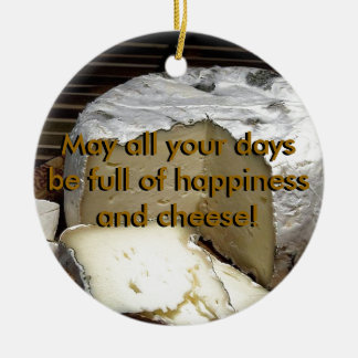 Cheese it up! Fun Cheese Gift for cheese lovers Ceramic Ornament