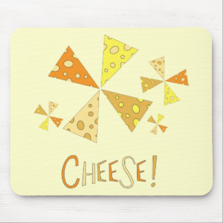 Cheese! Mouse Pad