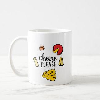Cheese Please Coffee Mug