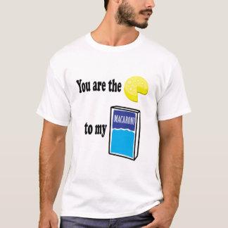 Cheese to my Macaroni T-Shirt