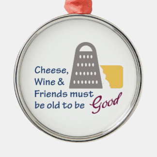 Cheese Wine And Friends Silver-Colored Round Decoration