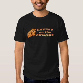 Cheesy on the Outside (dark) T-shirt