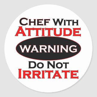 Chef With Attitude Classic Round Sticker