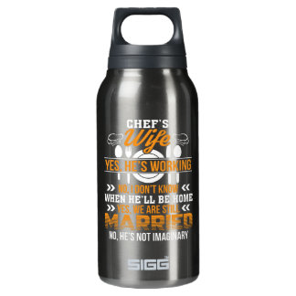 Chefs Wife He Working We Are Married Shirt Insulated Water Bottle