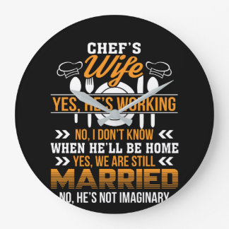 Chefs Wife He Working We Are Married Shirt Large Clock