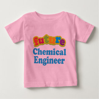 Chemical Engineer (Future) Infant Baby T-Shirt