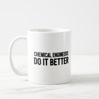Chemical Engineers Do It Better - Engineering Coffee Mug