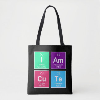 Chemical periodic table of elements: IAm CuTe Tote Bag