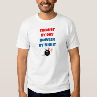 Chemist by Day Bowler by Night Tee Shirts