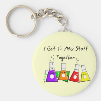 Chemist I Get To Mix Stuff Together Funny Gifts Key Chains