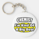 Chemist = Kind of a Big Deal