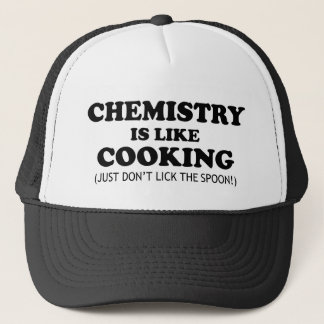Chemistry Cooking Funny Science Quote Trucker Hat