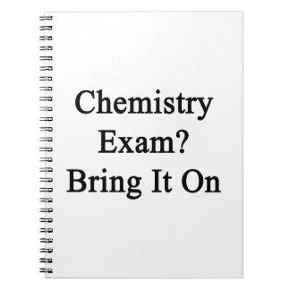Chemistry Exam Bring It On Notebooks