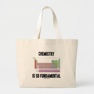 Chemistry Is So Fundamental Periodic Table Canvas Bags