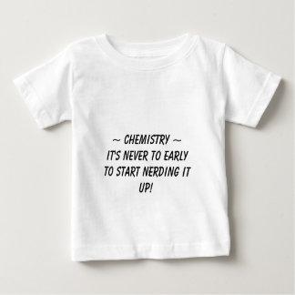 ~ Chemistry ~, It's never to earlyto start nerd... Infant T-Shirt