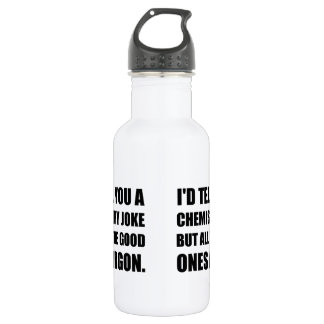 Chemistry Joke Good Ones Argon 532 Ml Water Bottle