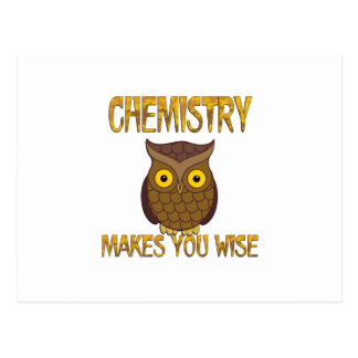 Chemistry Makes You Wise Postcard