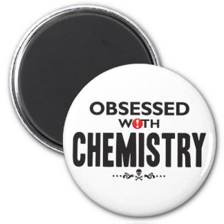 Chemistry Obsessed Refrigerator Magnets