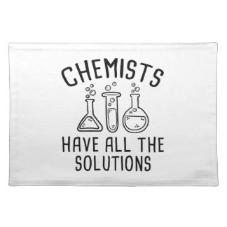 Chemists Have All The Solutions Placemat