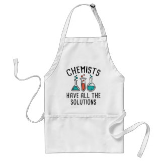 Chemists Have All The Solutions Standard Apron