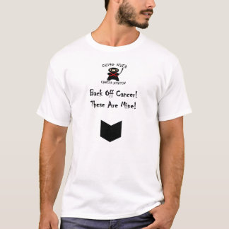 Chemo Ninja Back Off Cancer! T-Shirt