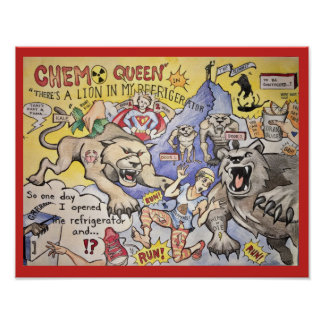 Chemo Queen in There's a Lion in My Refrigerator! Poster