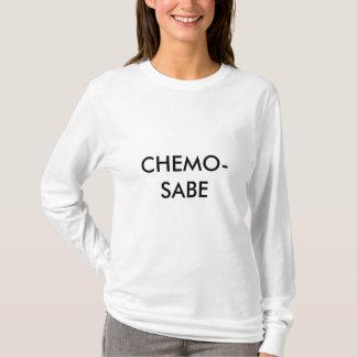 CHEMO-SABE T-Shirt