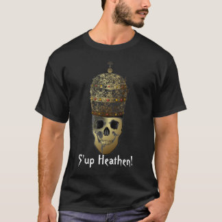 Chemotherapy for pagan idolatry T-Shirt