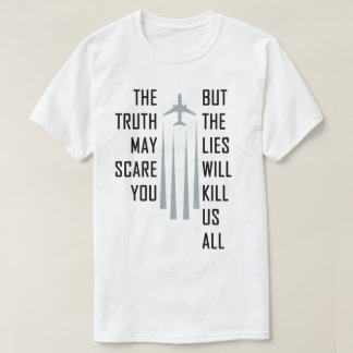 Chemtrail Lies T-Shirt