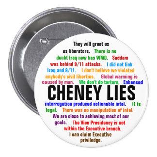 Cheney Lies Pinback Buttons