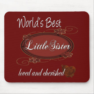 Cherished Little Sister Mouse Pads