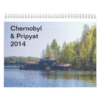 Chernobyl & Pripyat 2014 Calendar