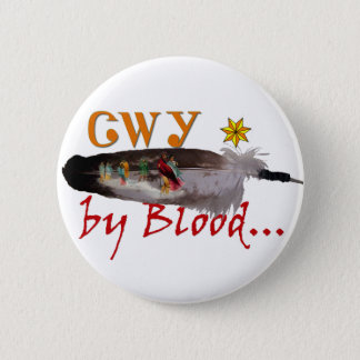 Cherokee by Blood 6 Cm Round Badge