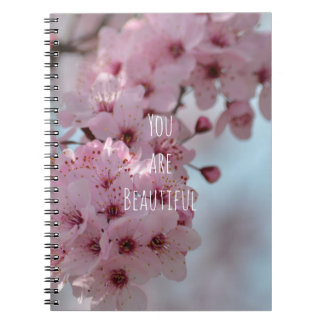 Cherry Blossom Flowers You are Beautiful Notebook