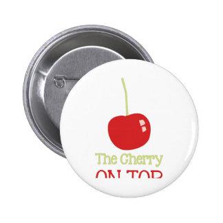 Cherry On Top 6 Cm Round Badge