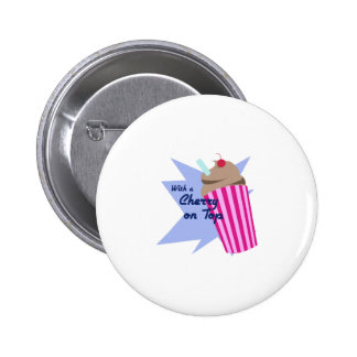 Cherry On Top Pinback Buttons