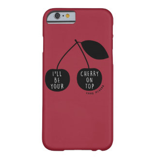 'Cherry On Top' iPhone 6 Case Barely There iPhone 6 Case