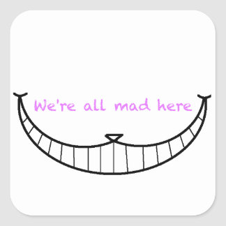 Cheshire Cat Smile Square Sticker