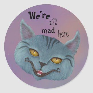 Cheshire Cat We're All Mad Here Sticker