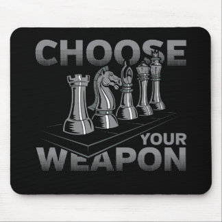 Chess Game Choose Your Weapon Mouse Pad