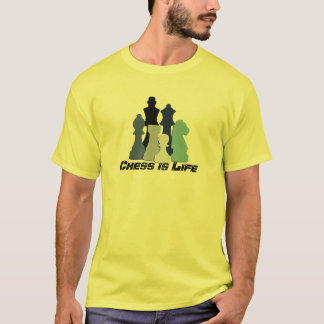 Chess is Life T-shirt