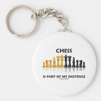 Chess Is Part Of My Existence Reflective Chess Set Keychain