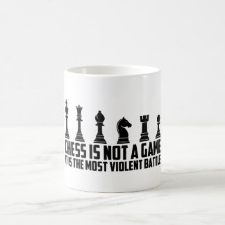 Chess it's not a game it's a Battle Coffee Mug
