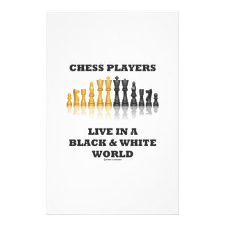 Chess Players Live In A Black & White World Stationery Design