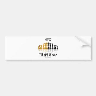 Chess The Art Of War (Matisse Font) Bumper Sticker