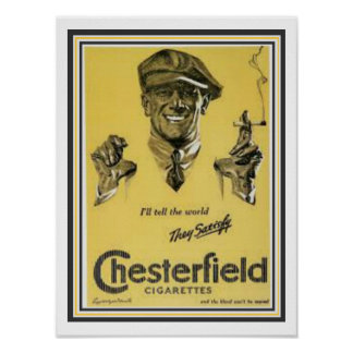 Chesterfield Cigarette Ad Poster 12 x 16