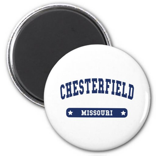 Chesterfield Missouri College Style tee shirts Fridge Magnet