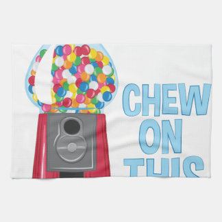 Chew On This Tea Towel