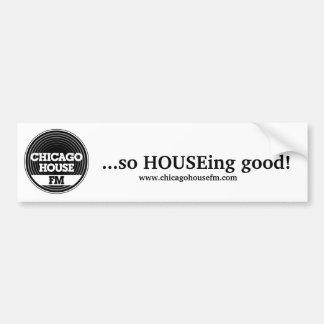 CHFM Bumper Sticker ...so HOUSEing good!