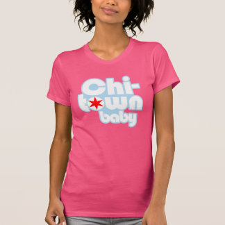 Chi-town baby, Chicago, Illinois T-Shirt